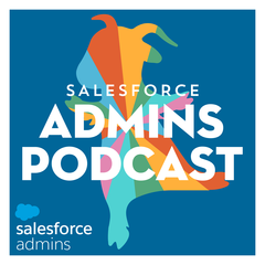 Salesforce Admins Podcast