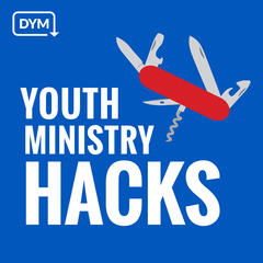 Youth Ministry Hacks Podcast