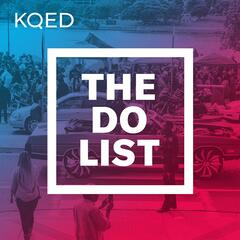 KQED ArtsThe Do List Podcast – KQED Arts