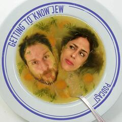 Getting to Know Jew