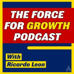 The Force For Growth Show