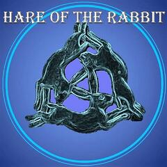 Hare of the rabbit podcast
