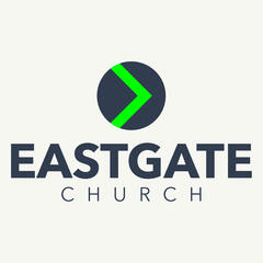 Eastgate Community Church Sermons