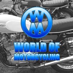 World of Motorcycling Podcast