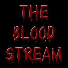 The Blood Stream