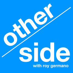 Other Side with Roy Germano