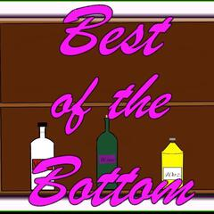 Best of the Bottom