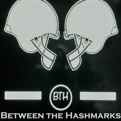 Between the Hashmarks