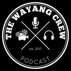 The Wayang Crew Podcast