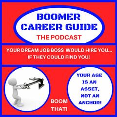 Boomer Career Guide podcast