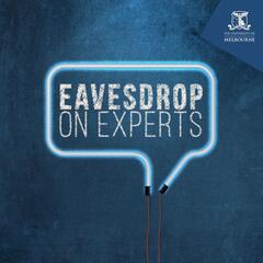 Eavesdrop on Experts