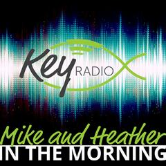 Key Radio - Mike and Heather in the Morning