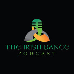 The Irish Dance Podcast