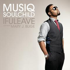 ifuleave [feat. Mary J. Blige] (Maurice's Edit)