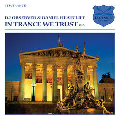 Continuous Mix In Trance We Trust, Vol. 16