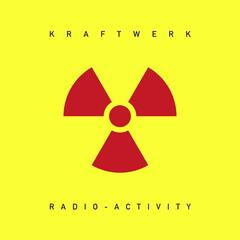 Radioactivity (2009 Remastered Version)