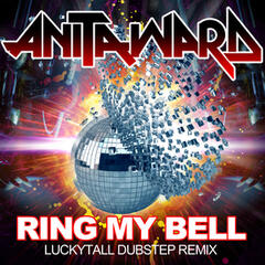 Ring My Bell (12' Version) (Re-Recorded) [Remastered]