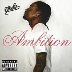 Ambition (feat. Meek Mill & Rick Ross)