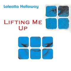 Lifting Me Up