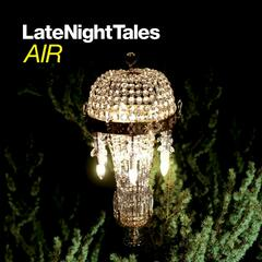Air Late Night Tales Continuous Mix