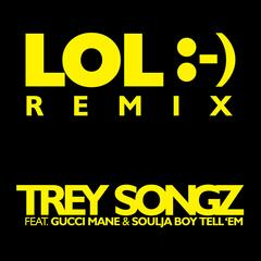 LOL :-) (Feat. Gucci Mane & Soulja Boy Tell 'Em) [The Vanguards Remix]