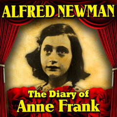 The Diary of Anne Frank (Overture)