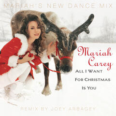 All I Want for Christmas Is You (Mariah's New Dance Mix Edit Extended 2009)