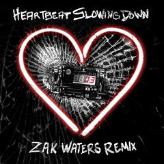 Heartbeat Slowing Down