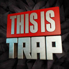 This Is..Trap