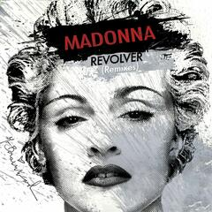 Revolver [Madonna vs. David Guetta One Love Remix]