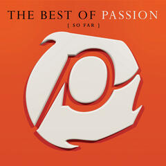 We Fall Down (The Best Of Passion (So Far) Album Version) (2006 Digital Remaster)