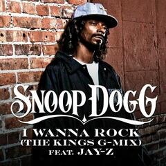 I Wanna Rock (The Kings G-Mix feat. Jay Z)