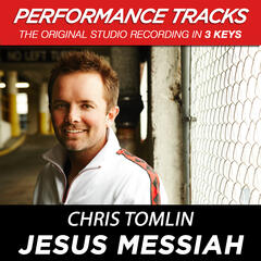 Jesus Messiah (Performance Track In Key Of B With Background Vocals)