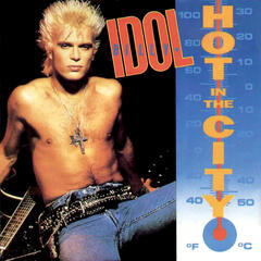 Hot In The City (2001 Digital Remaster)