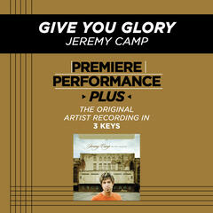 Give You Glory (Medium Key Performance Track With Background Vocals)