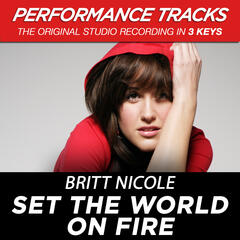 Set The World On Fire (High Key Performance Track Without Background Vocals)