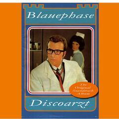 Blauephase Discoarzt
