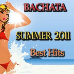 Bachata Summer 2011 Best Hits
