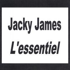 Jacky James - L'essentiel