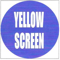 Yellow screen