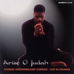 Arise O Judah : Live In Atlanta