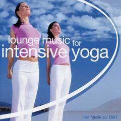 Lounge Music for Intensive Yoga