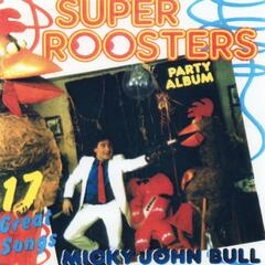 Super Roosters Party Album