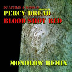 DJ Afghan and Mighi D Present Blood Shot Red