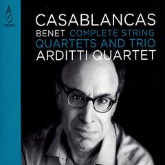 Benet Casablancas: Complet Strings Quartets & Trio