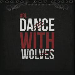 Dance With Wolves