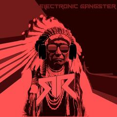 Electronic Gangster