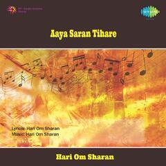 Aaya Saran Tihare