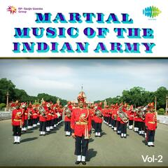 Martial Music Of The Indian Army Volume 2