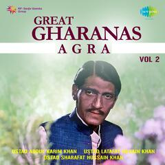 Great Gharanas Agra Volume 2